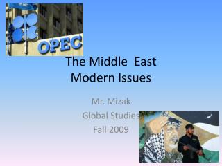 The Middle  East Modern Issues