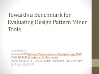 Towards a Benchmark for Evaluating Design Pattern Miner Tools