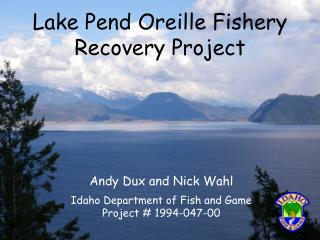 Lake Pend Oreille Fishery Recovery Project