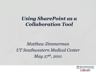 Using SharePoint as a Collaboration Tool