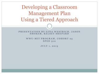 Developing a Classroom Management Plan  Using a Tiered Approach