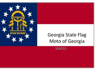 Georgia State Flag Moto of Georgia