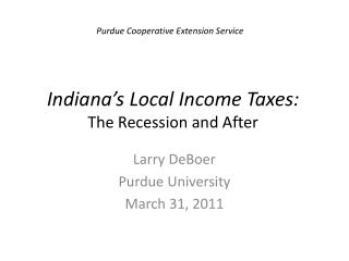 Indiana's Local Income Taxes:   The Recession and After