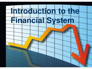 Introduction to the Financial System