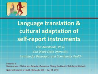 Language translation & cultural adaptation of  self-report instruments
