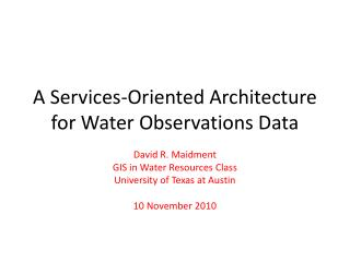A Services-Oriented Architecture for Water Observations Data