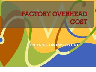 FACTORY OVERHEAD COST