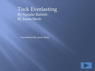 Tuck Everlasting By Natalie Babbitt By Jason Stroh