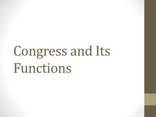 Congress and Its Functions