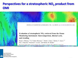 Perspectives for a  stratospheric NO 2 product from OMI