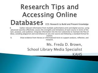Ms. Freda D. Brown, School Library Media Specialist KAHS