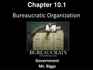 Bureaucratic Organization