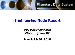 Engineering Node Report