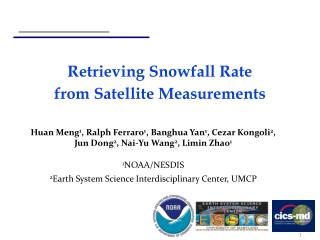 Retrieving Snowfall Rate  from Satellite Measurements