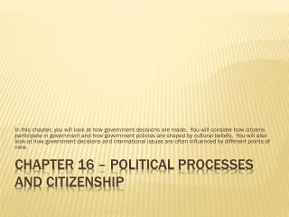 Chapter 16 – Political Processes and Citizenship