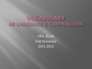 Vocabulary AP Language & Composition