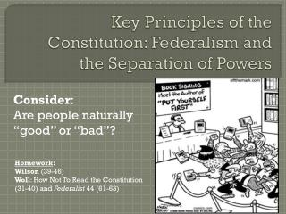 Key Principles of the Constitution: Federalism and the Separation of Powers