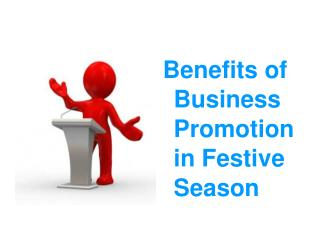 Benefits of Business Promotion in Festive Season