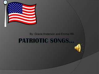 Patriotic Songs…