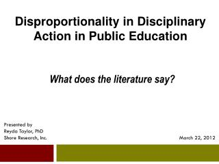 Disproportionality  in Disciplinary Action in Public  Education