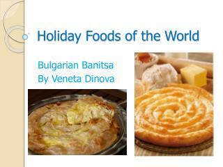 Holiday Foods of the World