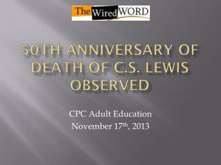 50th Anniversary of Death of C.S. Lewis Observed
