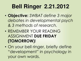 Bell Ringer 2.21.2012