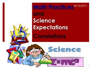 Math Practices  and Science Expectations