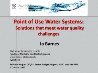 Point of Use Water Systems: Solutions that meet water quality challenges