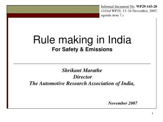 Rule making in India For Safety  Emissions