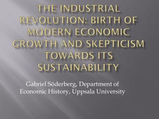 Gabriel Söderberg,  Department of Economic History , Uppsala University