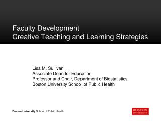 Faculty Development  Creative Teaching and Learning Strategies