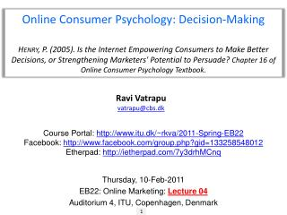 Online Consumer Psychology: Decision-Making