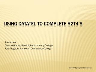 Using Datatel to complete R2T4 s