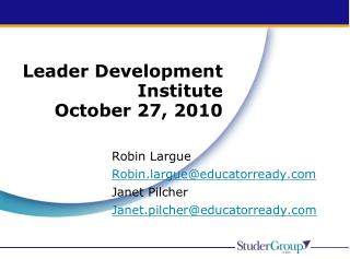 Leader Development Institute October 27, 2010