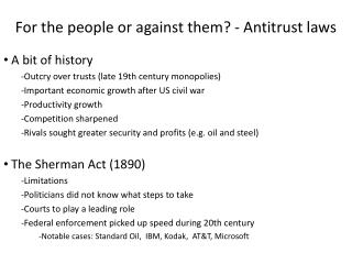 For the people or against them? - Antitrust laws