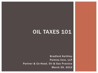 Oil Taxes 101