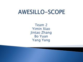 AWESILLO-SCOPE