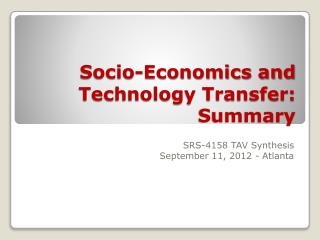 Socio-Economics and Technology Transfer: Summary