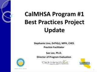CalMHSA  Program #1  Best Practices Project Update