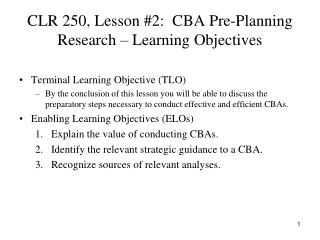 CLR 250, Lesson #2:  CBA Pre-Planning Research – Learning Objectives
