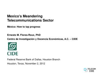 Mexico's Meandering Telecommunications Sector