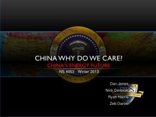 China Why do we care? China's energy future