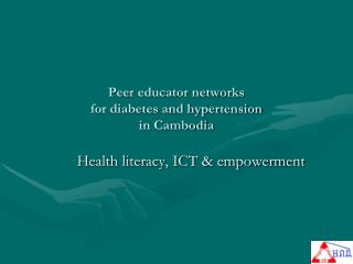 Peer educator networks  for diabetes and hypertension in Cambodia