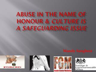 Abuse in the name of honour &  culture is a safeguarding issue