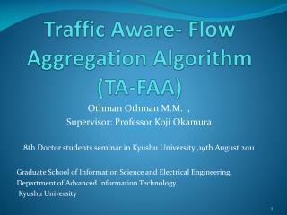 Traffic Aware- Flow Aggregation Algorithm (TA-FAA)