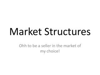 Market Structures