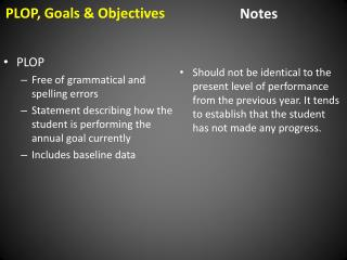 PLOP, Goals & Objectives
