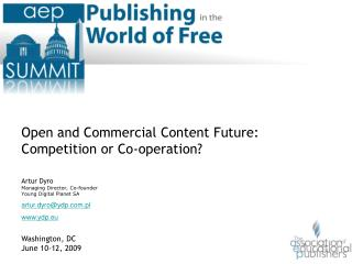 Open and Commercial Content Future: Competition or Cooperation