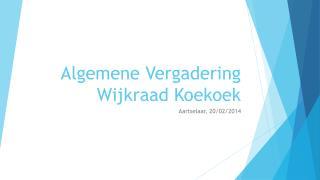 Algemene Vergadering Wijkraad Koekoek